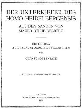Portada de la descripción de Homo heidelbergensis por Otto Schoetensack en 1908 (fuente: Wikipedia)